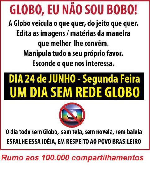 Appel à ne pas regarder les chaines de la Globo le 24 juin - Crédits image inconnus